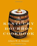 The Kentucky Bourbon Cookbook