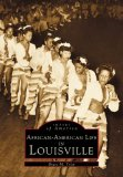 African-American Life in Louisville (Images of America: Kentucky)