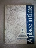 A Place in Time -- The Story of Louisville's Neighborhoods -- Louisville Kentucky -- FIRST PRINTING