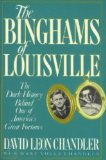 The Binghams of Louisville: The Dark History Behind One of America's Great Fortunes