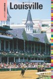 Insiders' Guide to Louisville (Insiders' Guide Series)