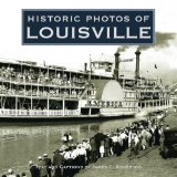 Historic Photos of Louisville