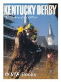 Kentucky Derby: The Chance of a Lifetime