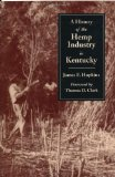 A History of the Hemp Industry in Kentucky