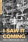 I Saw It Coming: Worker Narratives of Plant Closings and Job Loss (Palgrave Studies in Oral History)