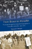 From Brown to Meredith: The Long Struggle for School Desegregation in Louisville, Kentucky, 1954-2007